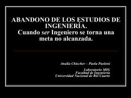 ABANDONO DE LOS ESTUDIOS DE INGENIERÍA. Cuando ser
