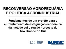 FEE - Reconversão Produtiva Agropecuária no