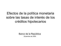 Efectos de la política monetaria sobre las tasas de