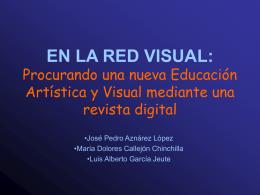 EN LA RED VISUAL: Procurando una nueva Educación Artística y