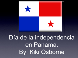 Día de la independencia en Panama. By