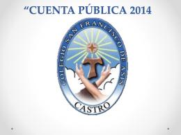 CUENTA-PUBLICA-2014 COLEGIO SAN FRANCISCO DE ASIS