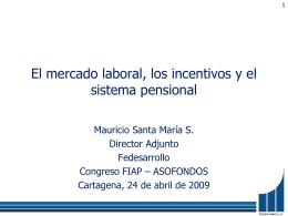 ¿Cuáles son los efectos sobre el sistema pensional?