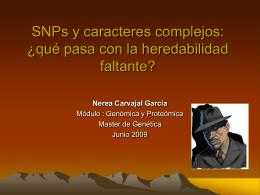 SNPs y caracteres complejos: ¿qué pasa con la heredabilidad