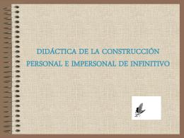 La construcción personal e impersonal de infinitivo