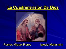 15-La Cuadrimension De Dios - Iglesia de Cristo Mahanaim
