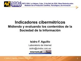 Indicadores cibermétricos Midiendo y evaluando los contenidos