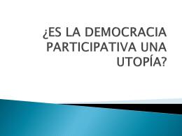 ¿es la democracia participativa una utopia?