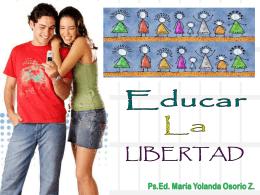 Junio 27 - Educar La Libertad