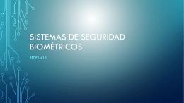 Sistemas de Seguridad Biométricos