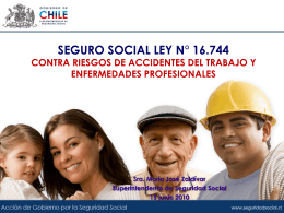 cobertura seguro ley 16.744 - Subsecretaría de Previsión Social