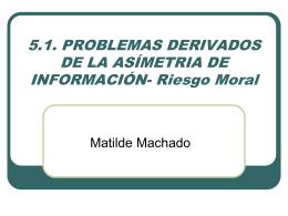 Riesgo Moral - Universidad Carlos III de Madrid