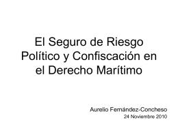 El Seguro de Riesgo Político y Confiscación