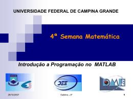 Programação-Matlab II - Universidade Federal de Campina Grande