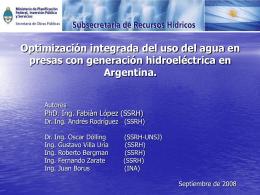 Optimización integrada del uso del agua en presas con generación