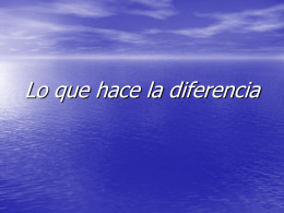 Lo que hace la diferencia