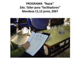 """PROGRAMA """"hace"""" 2do. Taller para """"facilitadores"""" Mendoza 11,12"""