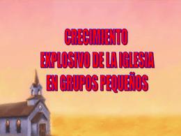 Crecimiento explosivo de la iglesia