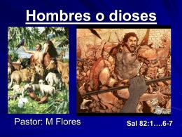 13-Hombres o dioses - Iglesia de Cristo Mahanaim