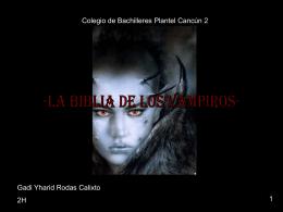 Haz click aqui para saber todo sobre la biblia de los vampiros