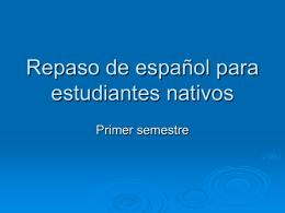 Repaso de español para estudiantes nativos