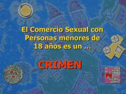 El comercio sexual con personas menores de 18 años es un