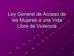 Angélica de la Peña. Ley General de Acceso de las Mujeres a una