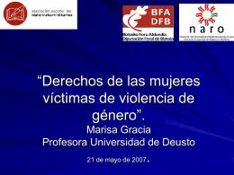 """""""Derechos de las mujeres víctimas de violencia de género"""". Marisa"""