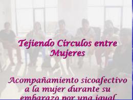 Presentación Tejiendo Circulos entre Mujeres