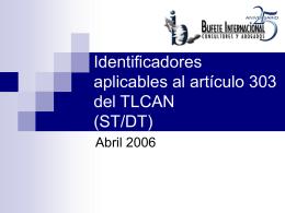 Identificadores aplicables al artículo 303 del TLCAN