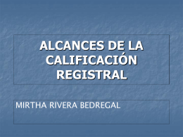 ALCANCES DE LA CALIFICACIÓN REGISTRAL