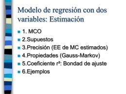 Modelo de regresión con dos variables: Estimación