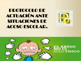 protocolo de actuación ante situaciones de acoso escolar.