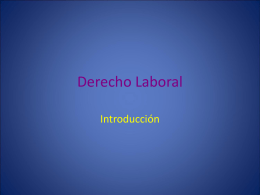 Derecho Laboral. Introduccion