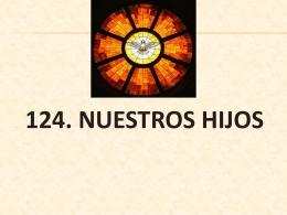 124. nuestros hijos - Parroquia Santa Cruz