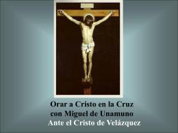Orar con Unamuno al Cristo de Velázquez