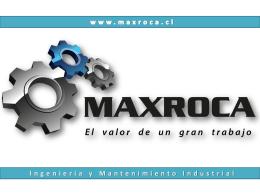 PRESENTACION MAXROCA S.A