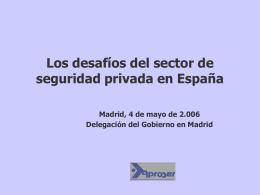 Los desafíos del sector de seguridad privada en España