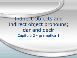 indirect_objects-dar and decir-saber and conocer