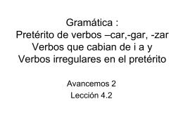 Gram 4.2 verbos car,gar,zar, irreg pret stem