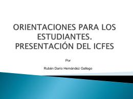 ORIENTACIONES PARA LOS ESTUDIANTES. PRESENTACIÓN