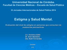 Estigma y Salud Mental. Evaluación del nivel de estigma en
