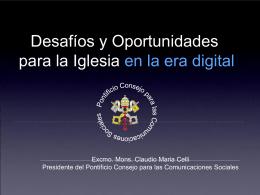 Desafíos y Oportunidades para la Iglesia en la era digital
