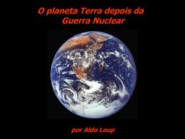 O Planeta Terra depois da Guerra Nuclear - CDCC