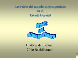 La Crisis del Antiguo Régimen y la Guerra de Independencia