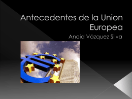 Antecedentes de la Union Europea
