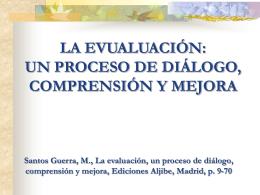 un proceso de diálogo, comprensión y mejora