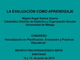 La Evaluación como Aprendizaje • Miguel Ángel Santos Guerra