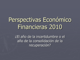 Perspectivas Económico Financieras 2010