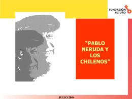 """Archivo: Lea el estudio """"Pablo Neruda y los chilenos"""""""